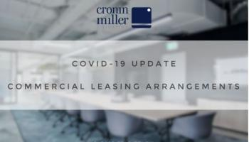 COVID-19 – Government Announces Major Changes to Commercial Leasing Arrangements