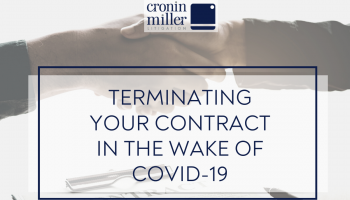 Terminating your contract in the Wake of Covid-19