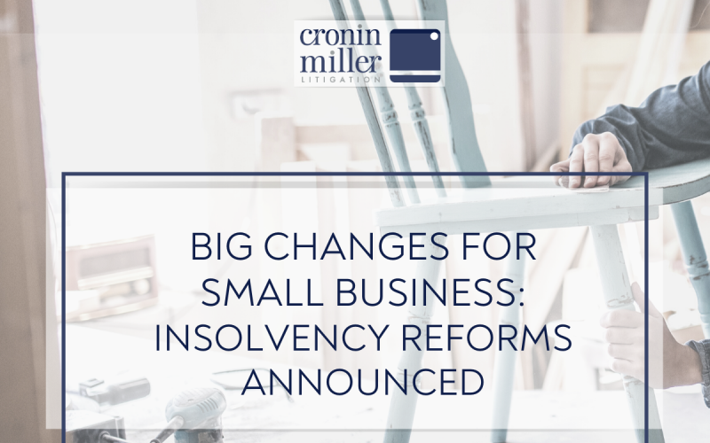 Big Change for small business: the proposed 'debtor in possession' model