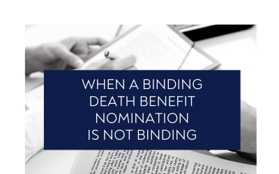 When a Binding Death Benefit Nomination is not Binding